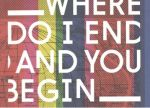 Where do I end and you begin - Edinburgh Art Festival