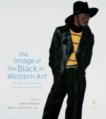 The Image of the Black in Western Art Volume V