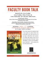 Roots & Culture: Cultural Politics in the Making of Black Britain - Talk